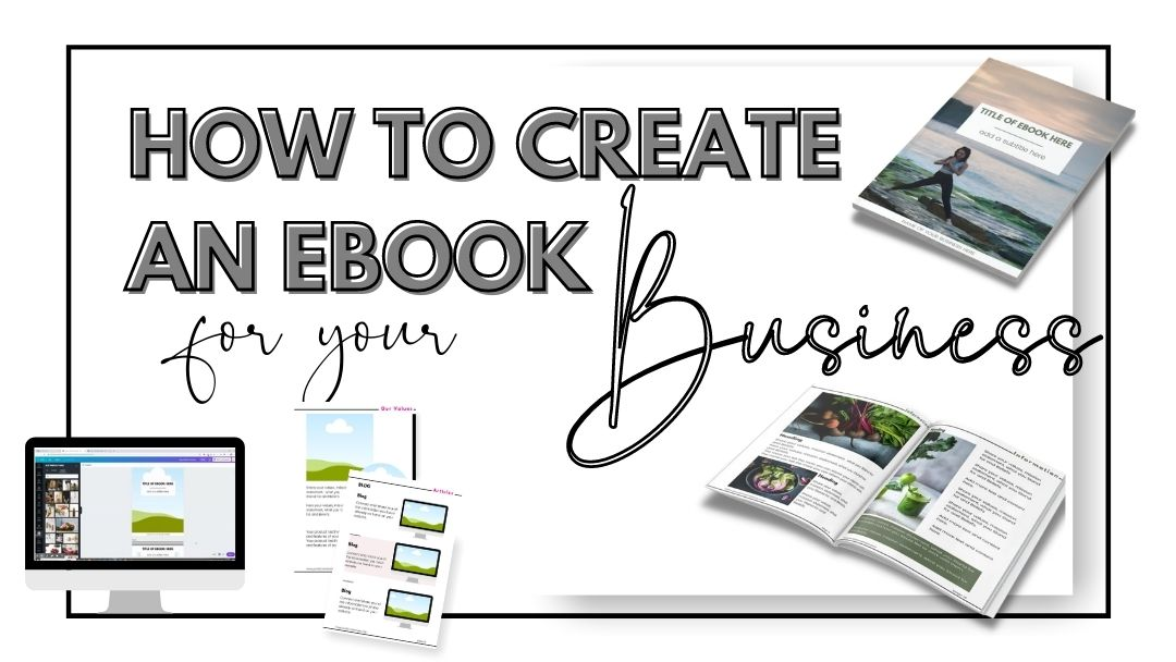 How To Create an eBook for Your Business